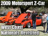 2009 Motorsport Z-Car West Coast Nationals Review